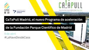Lanzamiento de CaTaPull Madrid